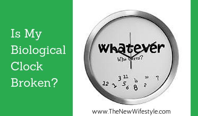 Is MyBiologicalClockBroken-