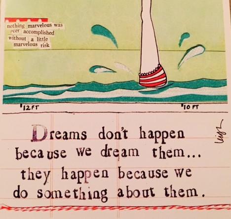 dreams don't happen