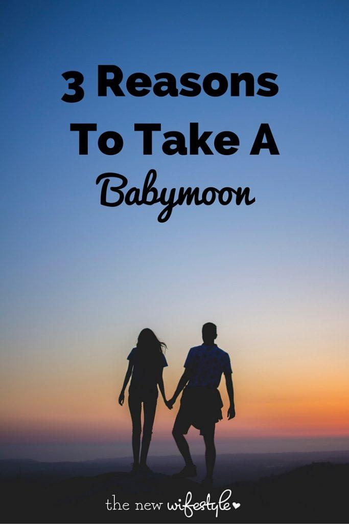 take a babymoon